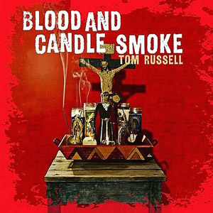 tom_russell_blood_candle_ma